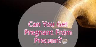 How can you get pregnant from precum