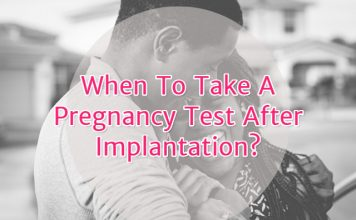 When to take a pregnancy test after implantation?
