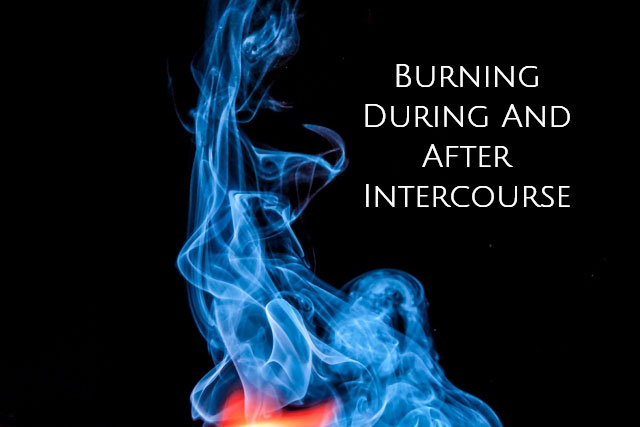 after intercourse burning in vagina