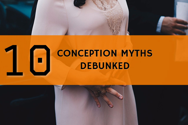 10 conception myths debunked