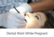 Dental Work While Pregnant