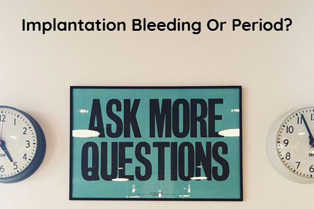 Implantation Bleeding Or Period Quiz