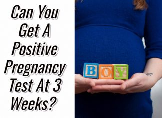 Can You Get A Positive Pregnancy Test At 3 Weeks?