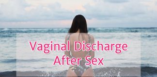 Vaginal discharge after sex