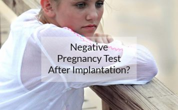 What To Expect From Negative Pregnancy Test After Implantation?