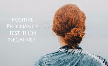 Positive Pregnancy Test Then Negative?