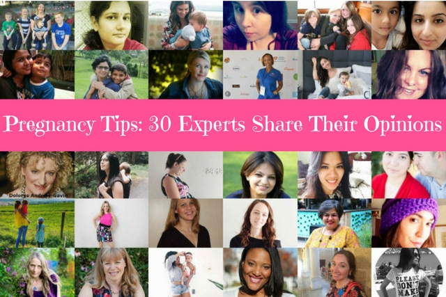 Pregnancy tips- 30 experts share their opinions