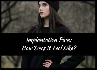 Implantation Pain: How Does It Feel Like?