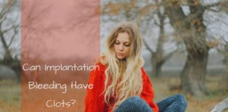 Can Implantation Bleeding Have Clots?