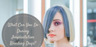 What Can You Do During Implantation Bleeding Days?