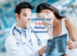 Is It Safe To Get X-Ray During Pregnancy?