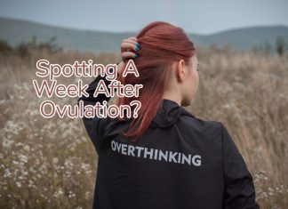 Spotting A Week After Ovulation