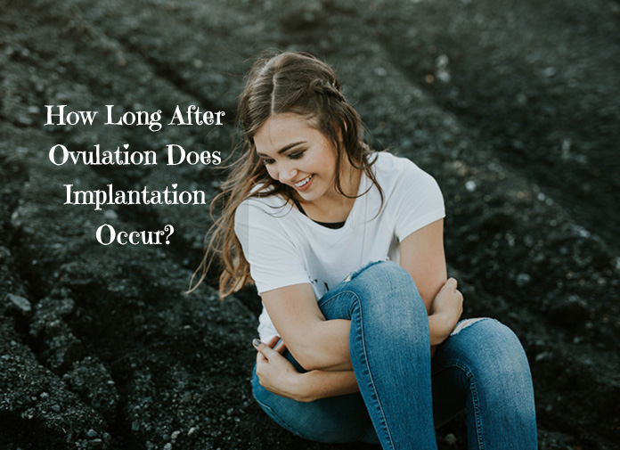 How Long After Ovulation Does Implantation Occur-5558