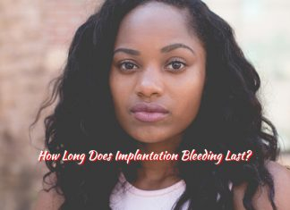 How Long Does Implantation Bleeding Last?