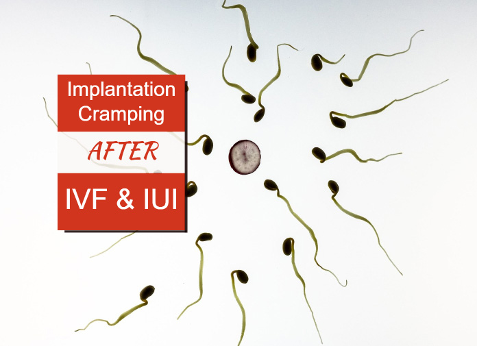 Implantation Cramping After IVF And IUI