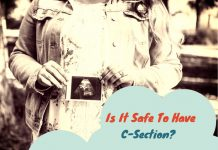 Cesarean Risks: Is It Safe To Have C-Section?