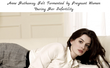 Anne Hathaway Felt Tormented by Pregnant Women During Her Infertility
